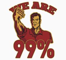 We are 99% Occupy Wall Street American Worker by patrimonio