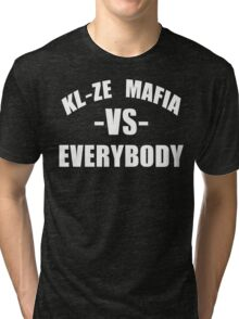 KL-ZE MAFIA -VS- EVERYBODY  Tri-blend T-Shirt