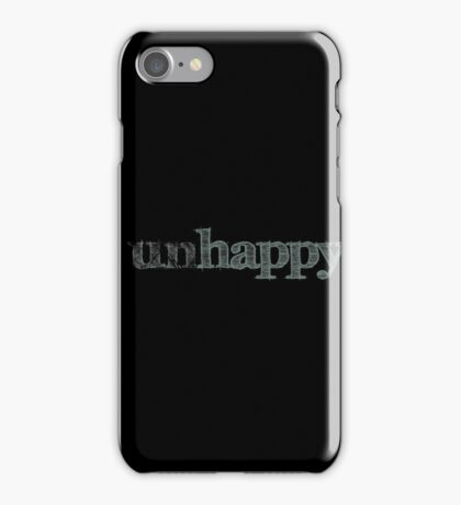 Happy Unhappy Motivational Quote iPhone Case/Skin