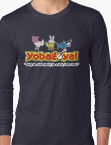 Yobagoya! Long Sleeve T-Shirt