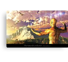 The Natural Conductor Canvas Print