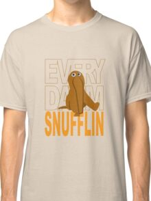 Every Day I'm Snufflin' Classic T-Shirt