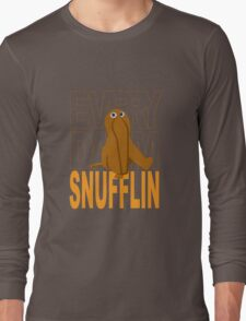 Every Day I'm Snufflin' Long Sleeve T-Shirt