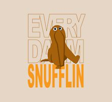 Every Day I'm Snufflin' Unisex T-Shirt