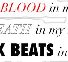 Sick Beats Sticker