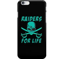 Raiders for life iPhone Case/Skin