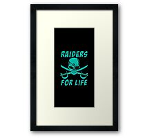 Raiders for life Framed Print