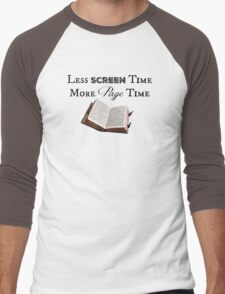 Less Screen Time, More Page Time Men's Baseball ¾ T-Shirt