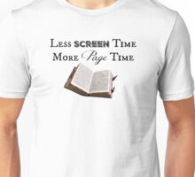 Less Screen Time, More Page Time Unisex T-Shirt