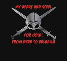 My Heart and Steel for Odin! Unisex T-Shirt