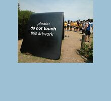 Do Not Touch @ Sculptures By The Sea T-Shirt