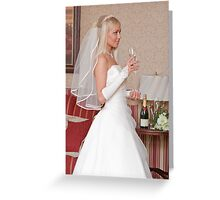 Bride with glass Greeting Card