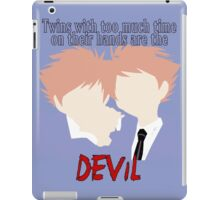Twins with too much time on their hands iPad Case/Skin
