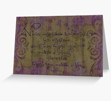 Quote On Grunge Art Background Greeting Card