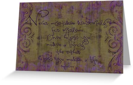 Quote On Grunge Art Background by Sandra Foster