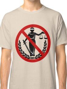 No Justice Classic T-Shirt