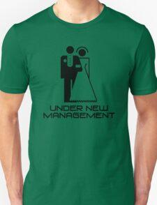 Under New Management Marriage Wedding Unisex T-Shirt