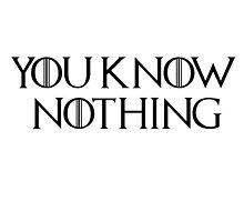 Know Nothing-GOT-Black by MiiReee3