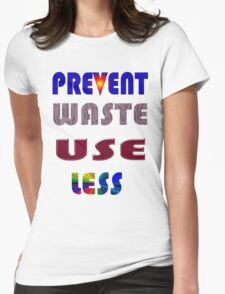 Waste. Womens Fitted T-Shirt
