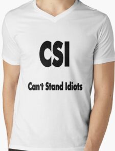CSI, the true meaning !!! © Mens V-Neck T-Shirt