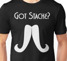 Got Stache? Unisex T-Shirt