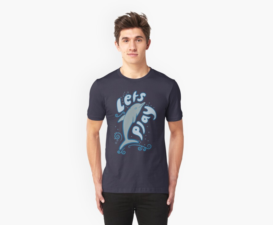 Dolphin says 'Lets Play' - T Shirt by Steven Nicolaides