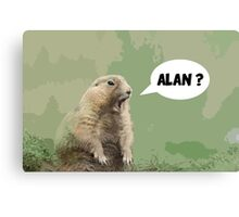 Meerkat - Shouting Alan  Canvas Print