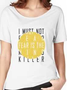 Dune - The Litany Against Fear Women's Relaxed Fit T-Shirt
