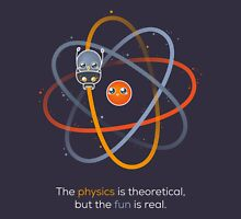 The physics is theoretical... Unisex T-Shirt