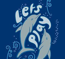 """Dolphins say """"Lets Play"""" by Steven Nicolaides"""