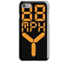 88 MPH The Speed of Time travel iPhone Case/Skin