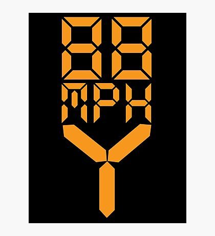 88 MPH The Speed of Time travel Photographic Print