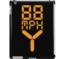 88 MPH The Speed of Time travel iPad Case/Skin