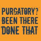 Purgatory? - Been There, Done That [Cobalt] by destinysagent
