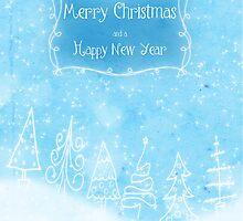 Merry Christmas and a Happy New Year by Adriana Glackin