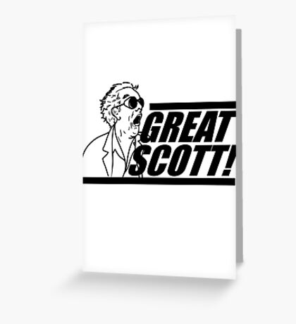 Doc E. Brown Great Scott Greeting Card