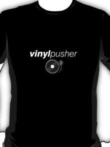 Vinyl Pusher T-Shirt