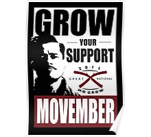 MOVEMBER - GROW YOUR SUPPORT Poster