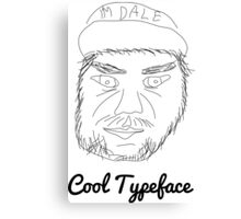 I'm Dale Canvas Print