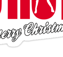 HO HO HO - MERRY CHRISTMAS Sticker