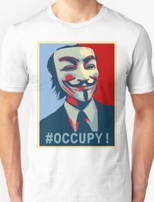 #Occupy! Unisex T-Shirt