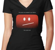 YouTube - Unavailable Women's Fitted V-Neck T-Shirt