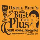 Uncle Rico - Bust Must Plus by 8bithustler