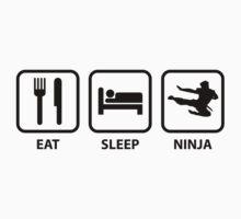 Eat Sleep Ninja by FunniestSayings