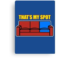 That's my Spot Canvas Print