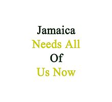 Jamaica Needs All Of Us Now by supernova23