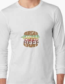 Love me burger Long Sleeve T-Shirt