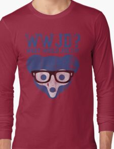 Chicgo What Would Joe Do? Long Sleeve T-Shirt