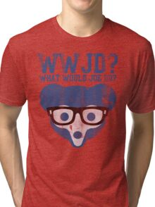 Chicgo What Would Joe Do? Tri-blend T-Shirt