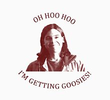 I'M GETTING GOOSIES Unisex T-Shirt